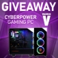 Win a Cyberpower Gaming PC