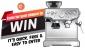Win a Breville Barista Express Coffee Machine