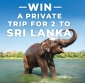 Win a Trip for 2 to Sri Lanka