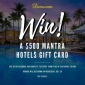 Win a $500 Mantra Hotels Accommodation Gift Card