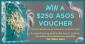 Win a $250 ASOS Voucher
