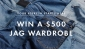 Win a $500 JAG Clothing Voucher or 1 of 5 x $100 JAG Vouchers