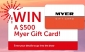 Win 1 of 8 x $500 Myer Gift Cards