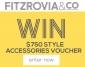 Win a $750 Fitzrovia & Co. (Home Decor & Fashion Accessories) Voucher